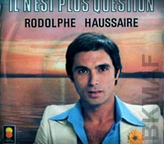 Rodolphe Haussaire (Chanteur)